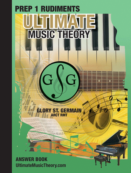 Ultimate Music Theory Prep 1 Rudiments Answer Book