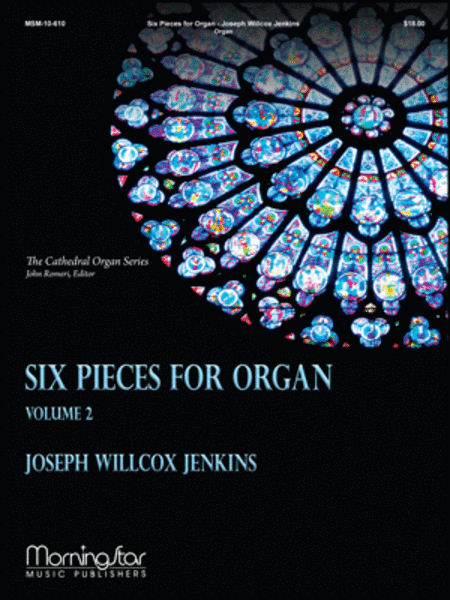 Six Pieces for Organ, Volume 2