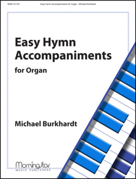 Easy Hymn Accompaniments for Organ