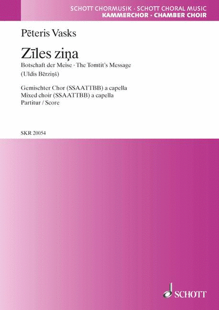 Ziles Zina: The Tomtit's Message - SSAATTBB (Latvian Language)