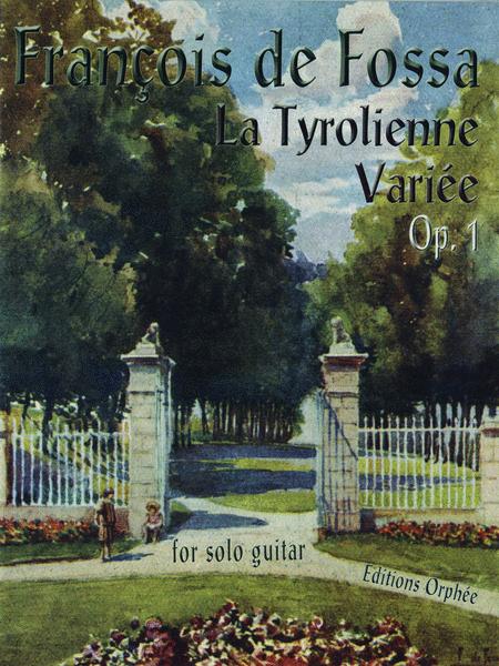 La Tyrolienne Variee Op.1