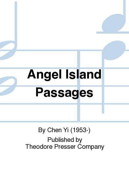 Angel Island Passages
