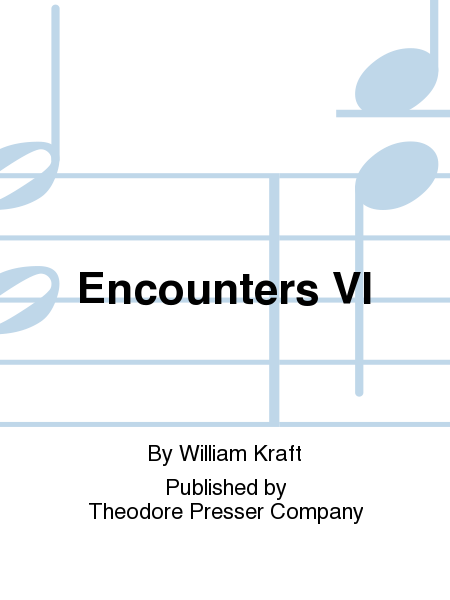 Encounters VI