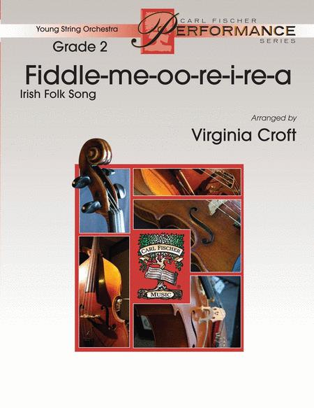 Fiddle-Me-Oo-Re-I-Re-A