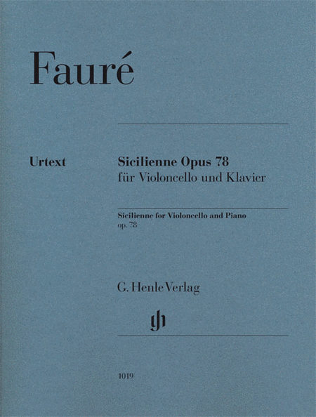 Sicilienne for Violoncello and Piano, Op. 78
