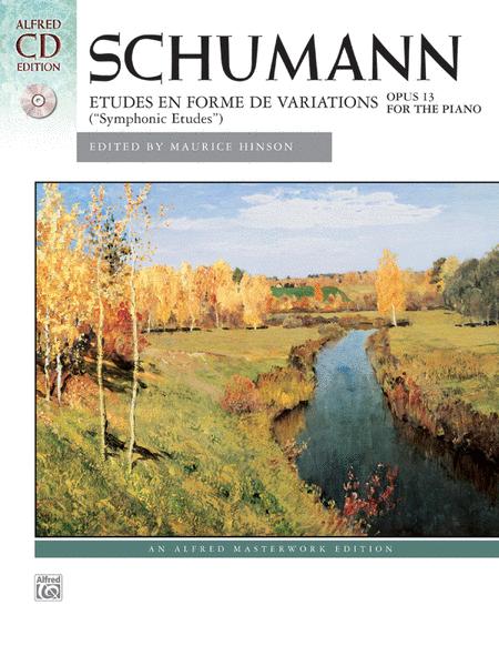 Schumann -- Symphonic Etudes, Op. 13