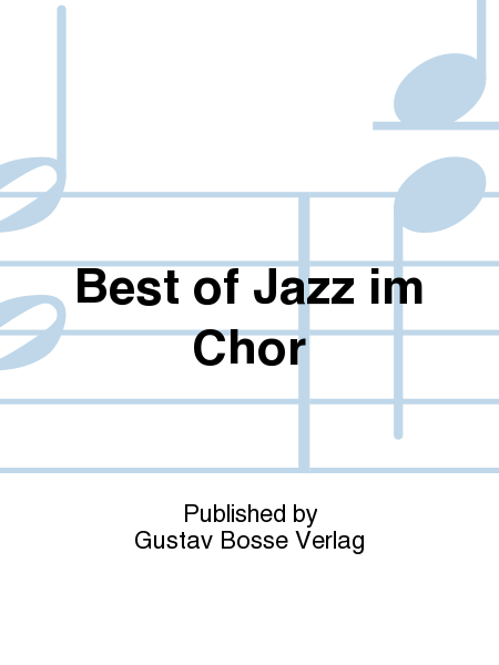 Best of Jazz im Chor