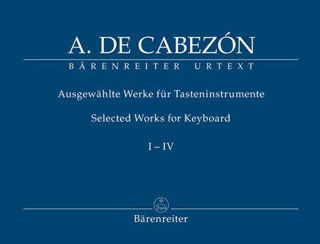 Ausgewahlte Werke fur Tasteninstrumente, Band I-IV
