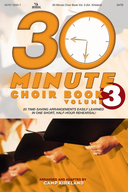 30-Minute Choir Book, Volume 3 (Split Track Accompaniment CD) (2 Disks)