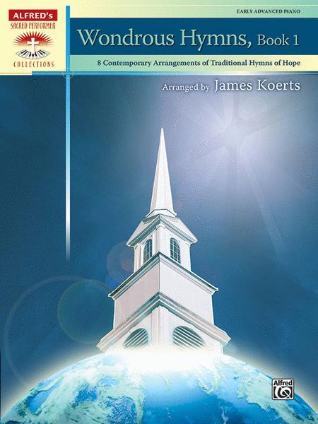 Wondrous Hymns, Book 1