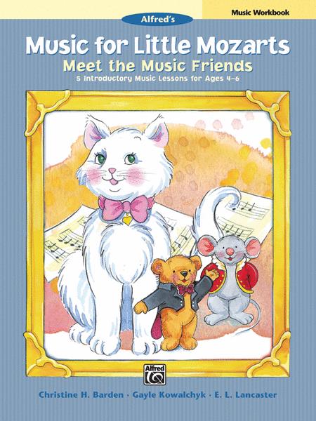 Music for Little Mozarts Meet the Music Friends