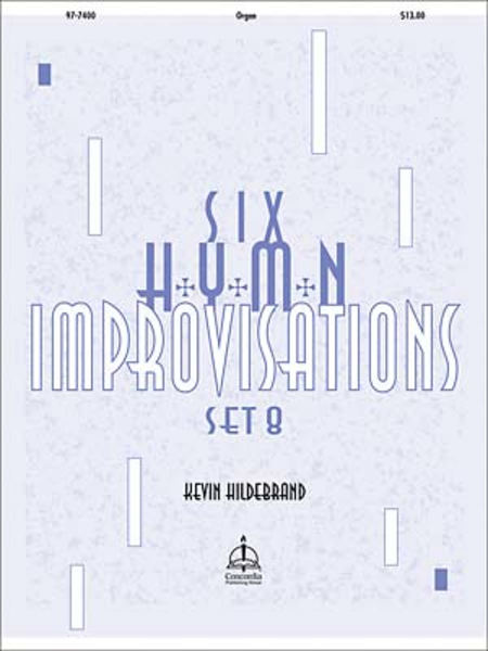 Six Hymn Improvisations, Set 8