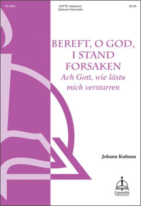 Bereft, O God, I Stand Forsaken