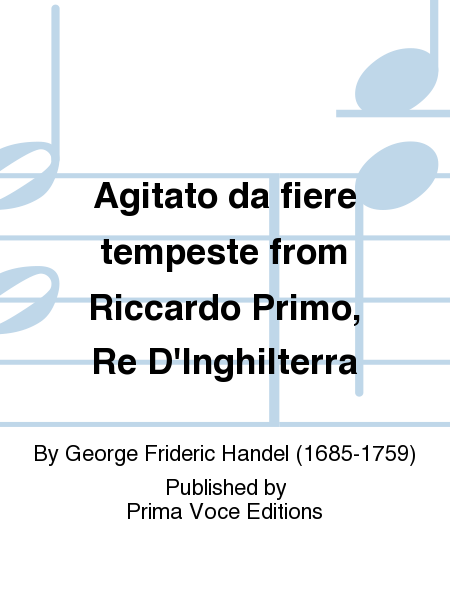 Agitato da fiere tempeste from Riccardo Primo, Re D'Inghilterra