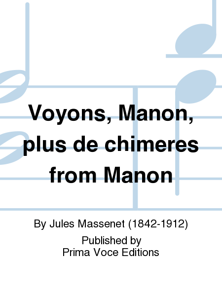 Voyons, Manon, plus de chimeres from Manon