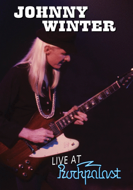 Johnny Winter - Live at Rockpalast 1979