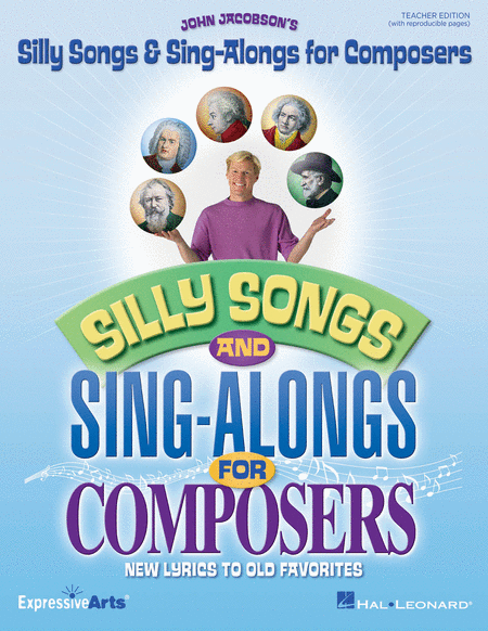Silly Songs & Sing-Alongs for Composers