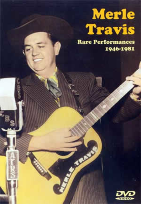 Merle Travis Rare Performances 1946-1981 Vol. 1