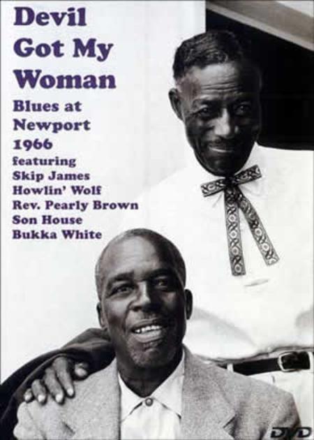 Devil Got my Woman - Blues at Newport 1966