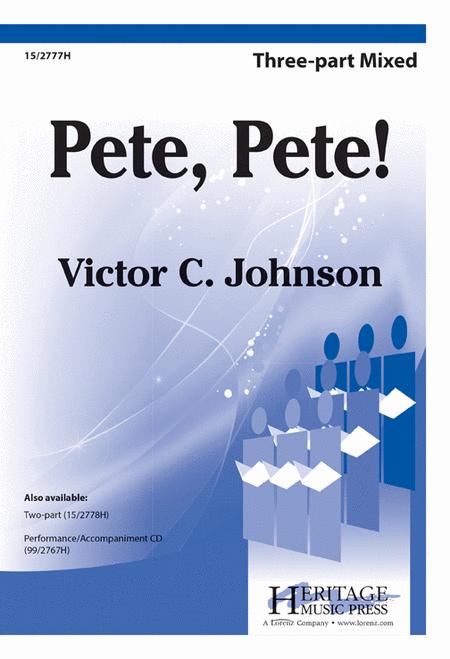 Pete, Pete!