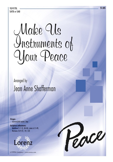 Make Us Instruments of Your Peace