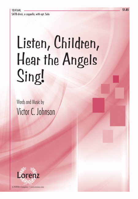 Listen, Children, Hear the Angels Sing!