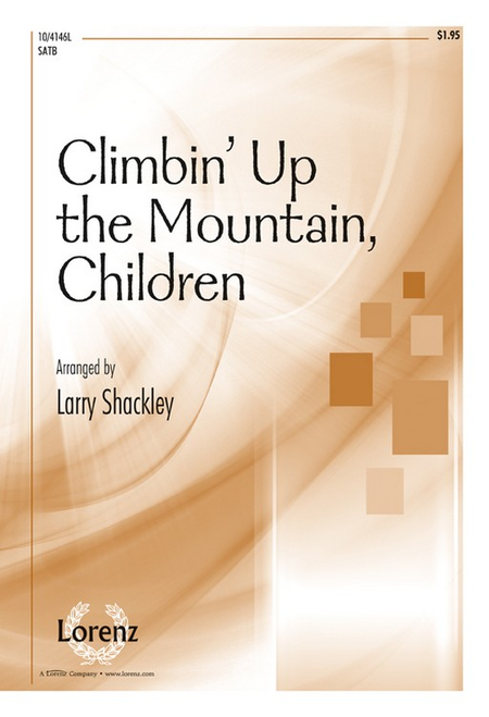 Climbin' Up the Mountain, Children