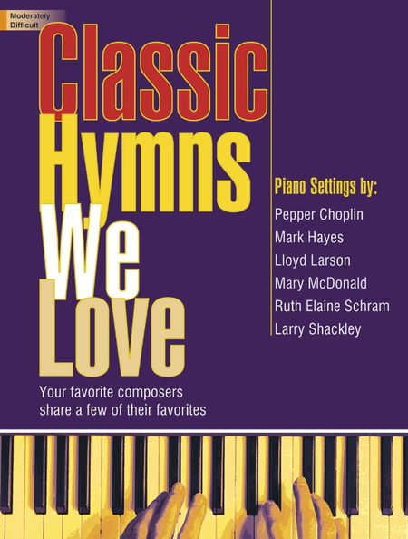 Classic Hymns We Love