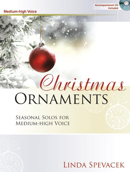 Christmas Ornaments - Medium-high Voice