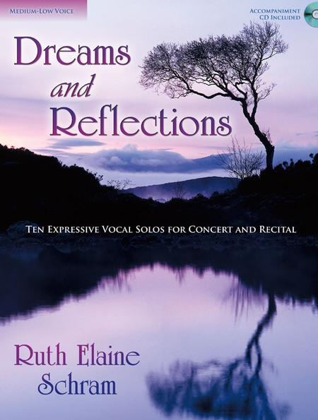 Dreams and Reflections - Medium-low Voice
