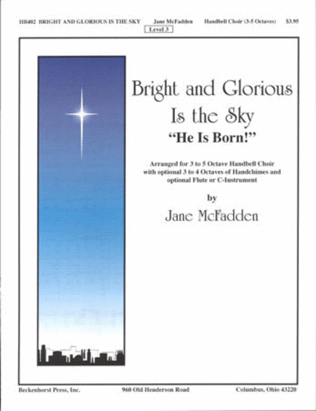 Bright And Glorious Is the Sky