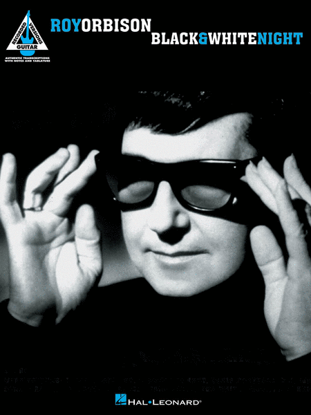 Roy Orbison - Black & White Night
