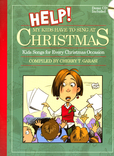 Help! My Kids Have to Sing At Christmas (Book & CD)
