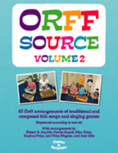 Orff Source, Volume 2