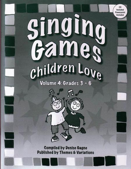 Singing Games Children Love, Volume 4