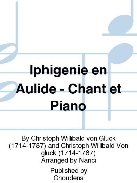 Iphigenie en Aulide - Chant et Piano