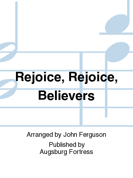 Rejoice, Rejoice, Believers