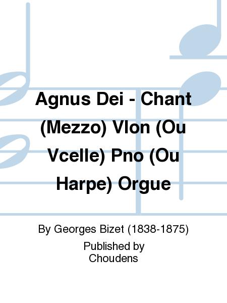Agnus Dei - Chant (Mezzo) Vlon (Ou Vcelle) Pno (Ou Harpe) Orgue