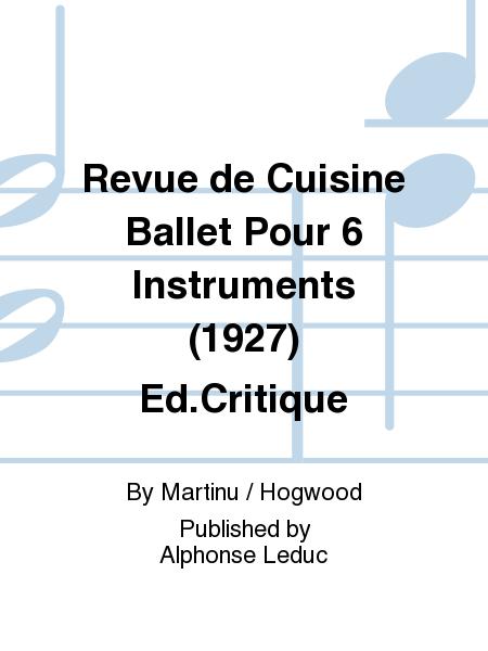 revue de cuisine ballet pour 6 instruments 1927 ed