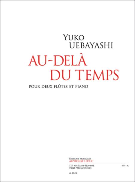 Au-Dela Du Temps - 2 Flutes et Piano