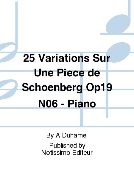25 Variations Sur Une Piece de Schoenberg Op19 No.6 - Piano