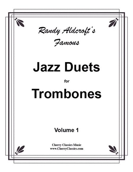 12 Famous Jazz Duets for Trombones, Volume 1