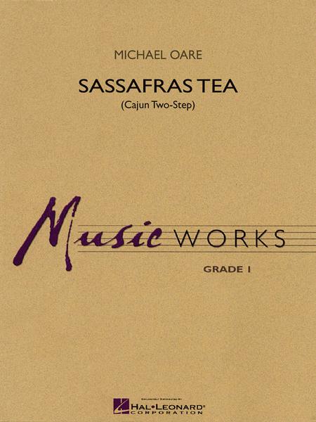Sassafras Tea (Cajun Two-Step)