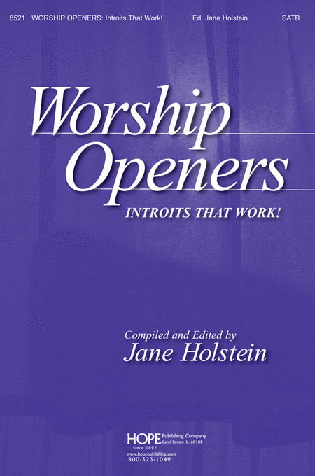 Worship Openers: Introits That Work!