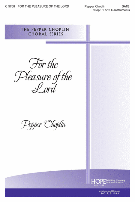For The Pleasure Of The Lord