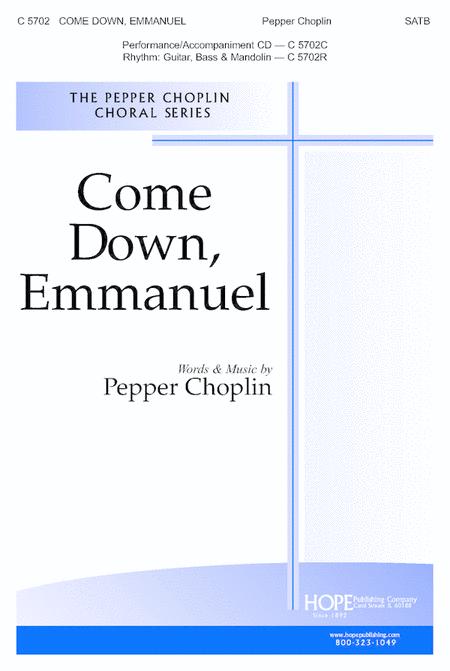Come Down, Emmanuel
