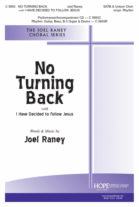 No Turning Back with I Have Decided To Follow Jesus