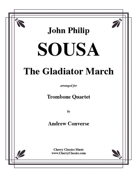 Gladiator March for Trombone Quartet