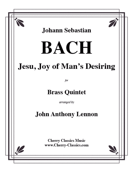 Jesu Joy of Man's Desiring for Brass Quintet