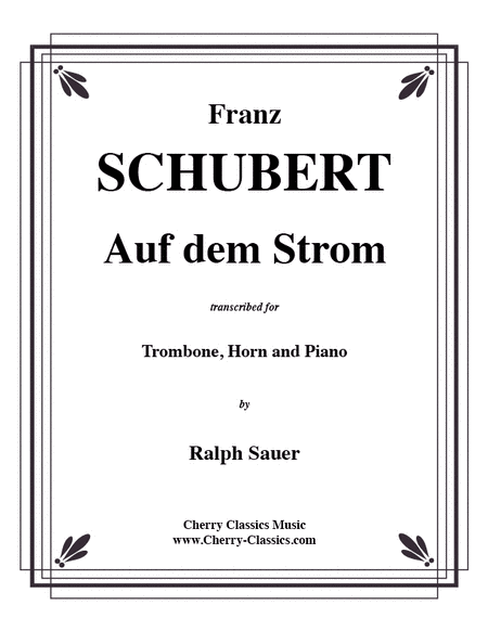 Auf dem Strom for Trombone, Horn & Piano